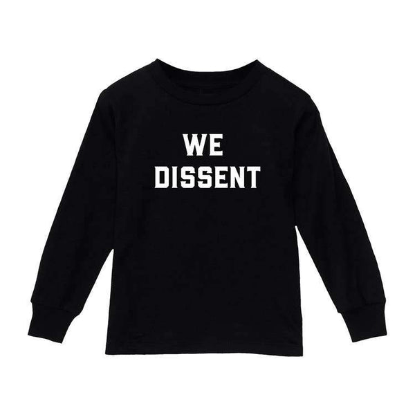 Love Bubby We Dissent Long Sleeve Shirt