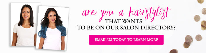 Are you a hairstylist that wants to be on our salon directory? Email us today to learn more.