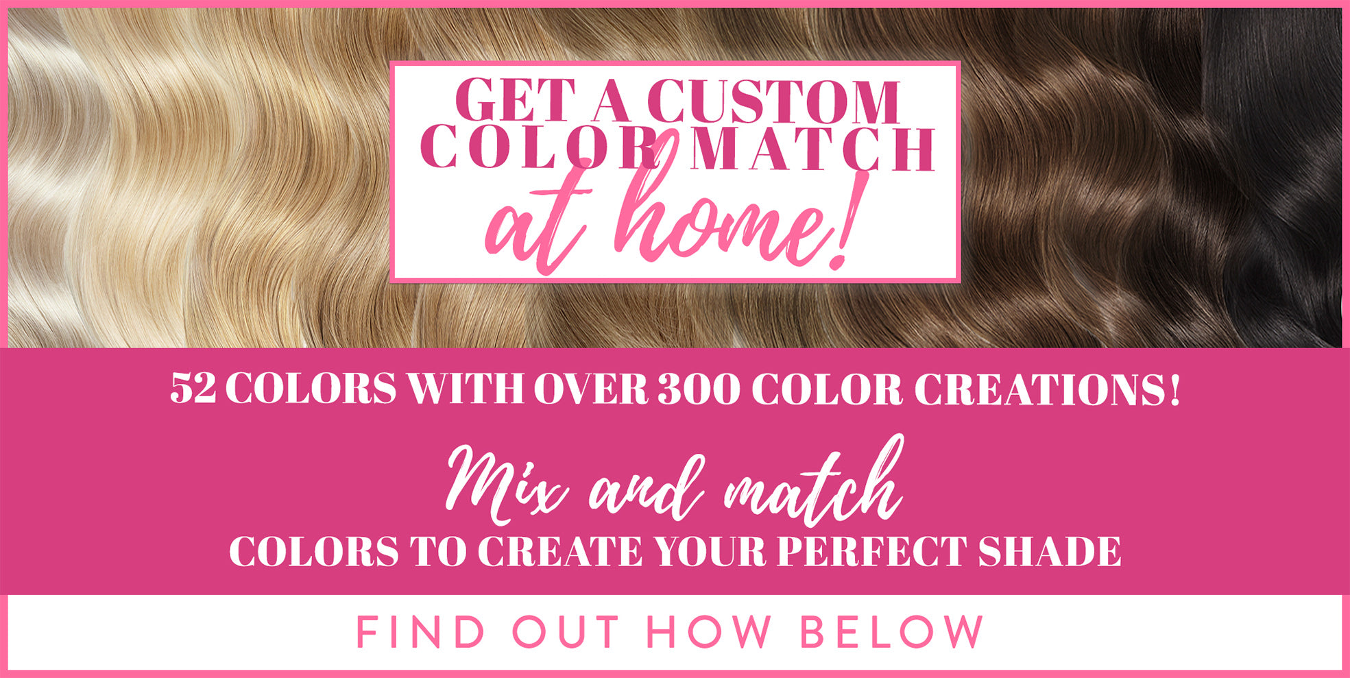 Color matching banner for Glam Seamless extensions