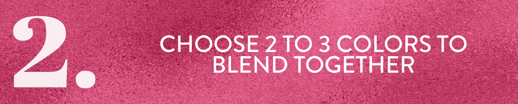 Step 2 to determine the best extensions color