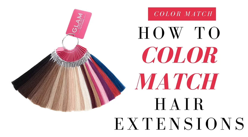 How To Color Match Glam Seamless Extensions