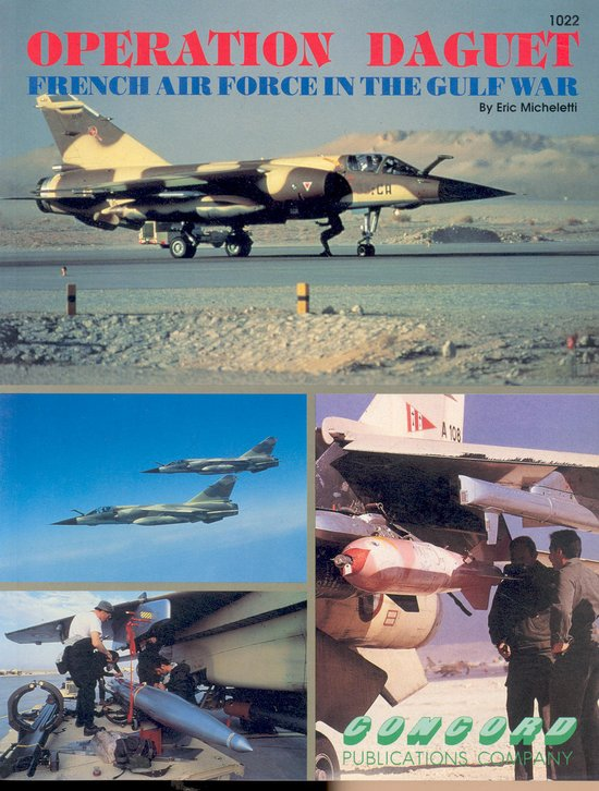 Operation Daguet: French Air Force in The Gulf War