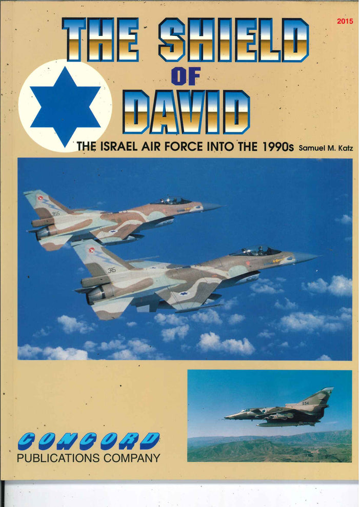 The Shield of David - The Israel Air Force into the 1990s