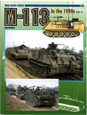 M-113 in the 1990'S (Part 1)