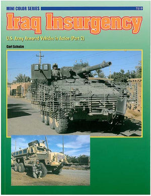 Iraq Insurgency: U.S. Army Armored Vehicles in Action (Part 2)