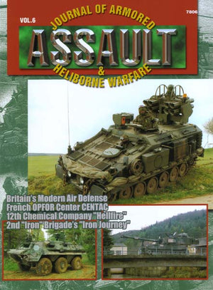 Assault: Journal of Armored and Heliborne Warfare Vol. 06