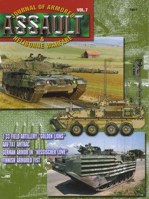 Assault: Journal of Armored and Heliborne Warfare Vol. 07