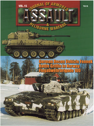 Assault: Journal of Armored and Heliborne Warfare Vol. 15