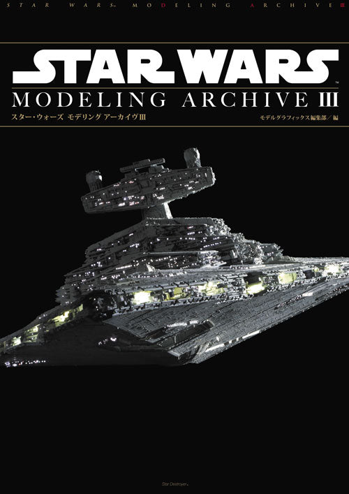 Star Wars Modeling Archive III
