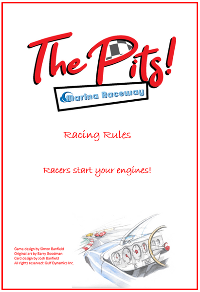 The Pits! Racing Game - Rule Book Nearing Completion