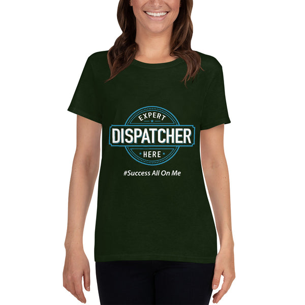 EXPERT DISPATCHER WOMEN'S T-SHIRT