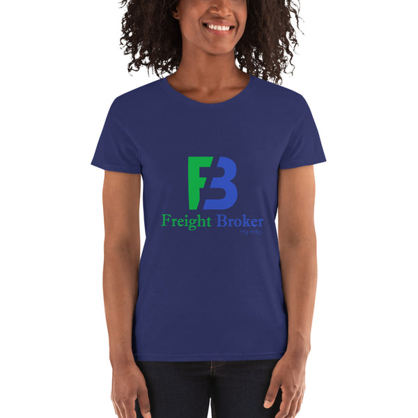 FREIGHT BROKER WOMEN'S T-SHIRT