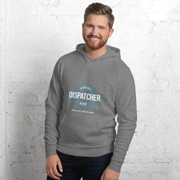 EXPERT DISPATCHER HERE MEN'S HOODIE