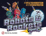 Robots & Rockets – Print & Play Edition