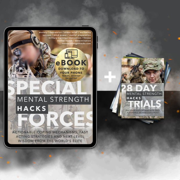 Special Forces Mental Strength Hacks eBook + 28 Day Mental Challenges