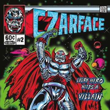 CZARFACE - EVERY HERO NEEDS A VILLAIN - 2 x LP