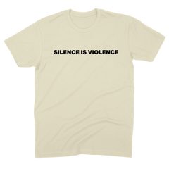 "MUNA ""SILENCE IS VIOLENCE"" NATURAL TEE"