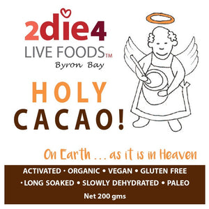 2die4 Activated Holy Cacao 200g