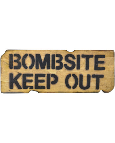 Bombsite Keep Out Sign