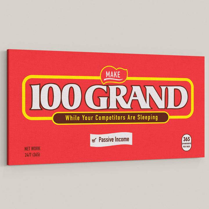 100 Grand Chocolate Candy Bar Entrepreneur Money Office Wall Art Inspirational