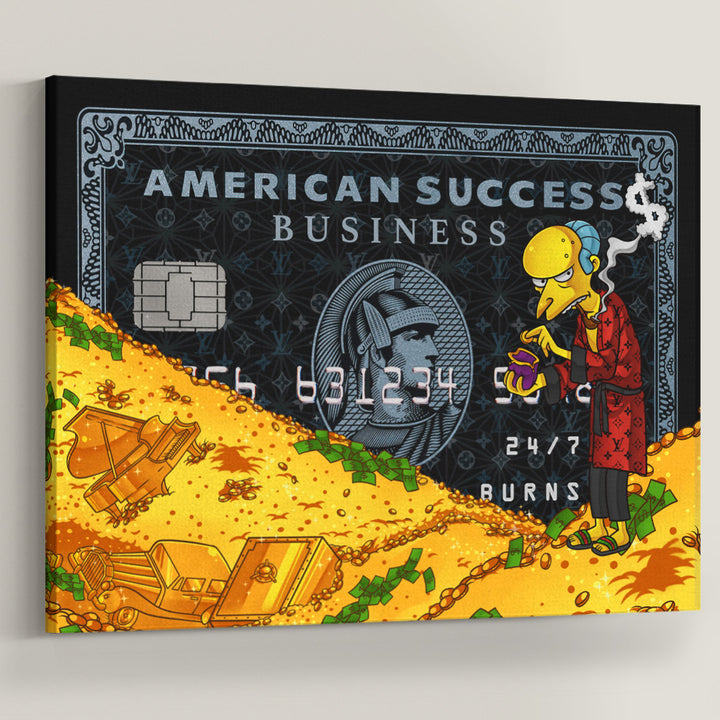 Boss Burns Success American Credit Card Simpsons inspirational art quotes for students motivational