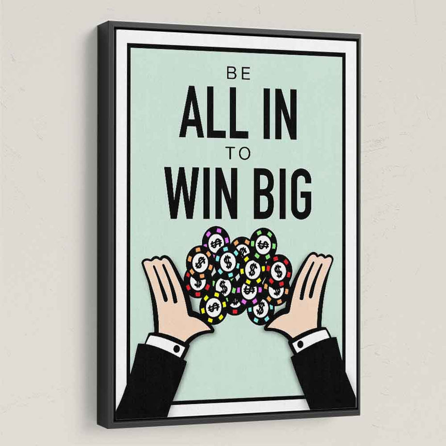 All In To Win-Canvas-Symbolic Designs - Monopoly Inspired Game On Motivational Art
