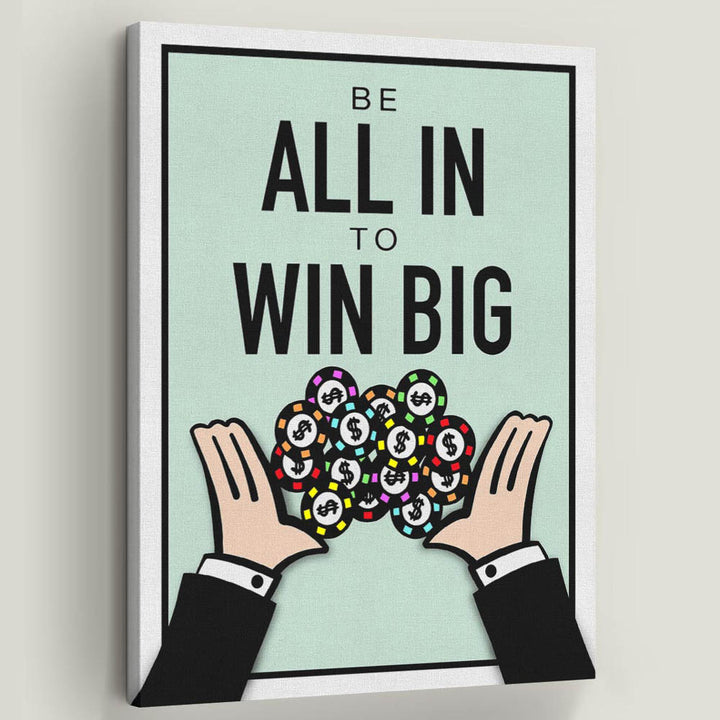 All In To Win-Canvas-Symbolic Designs - Monopoly Motivational Art inspirational related quotes
