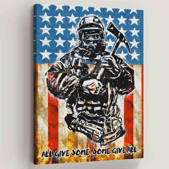 Tribute and Gift for Firefighters, Give All Canvas Decoration