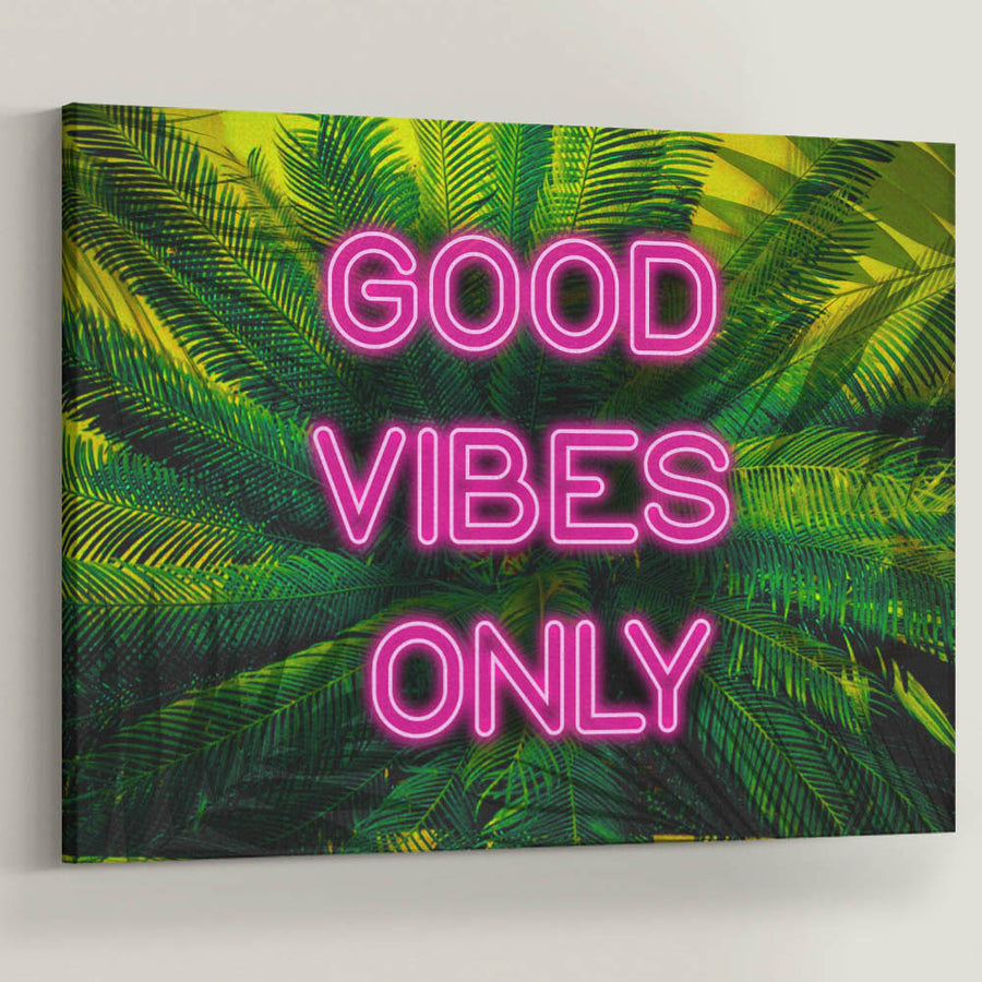 "Positivity is the key to a happy life. Introducing ""Good Vibes Only"" a part of our Inspirational Art Collection, Plants Neon Pink"