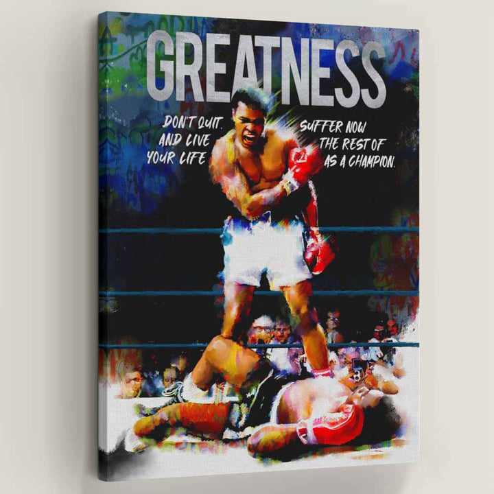 Greatness Movie Quote Greatness Ali Boxing GOAT
