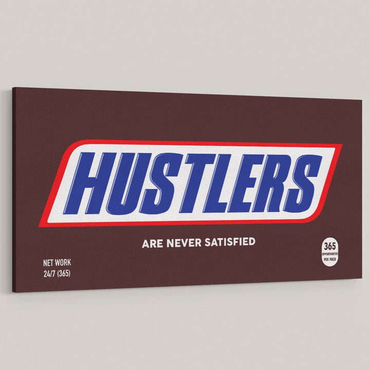 Hustlers Never Satisfied Chocolate Bar Snickers Candy