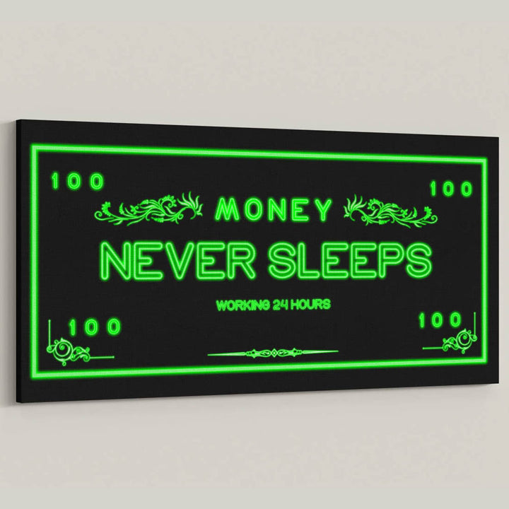 "Make money while you sleep, or work until you die! Introducing ""Money Never Sleeps"" now a part of our Cash Money Collection."