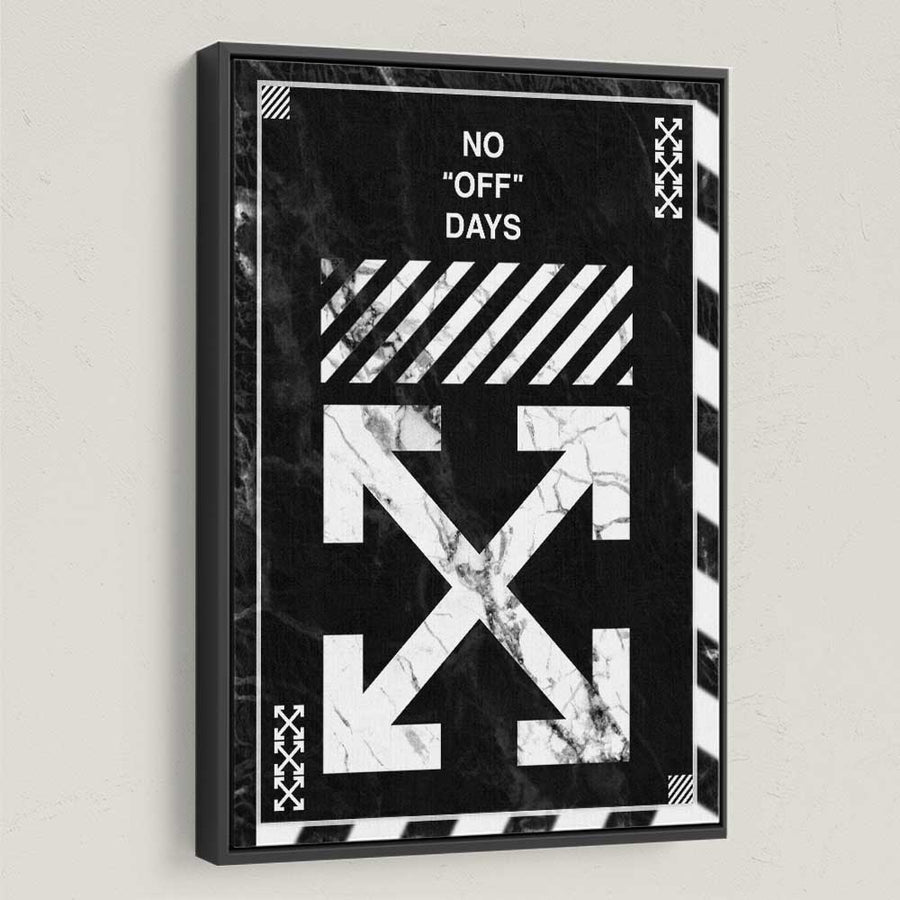 Off-White No Days Off Virgil Abloh Inspirational Motivational Canvas Art for home office gym wall decor black frame by Symbolic Designs