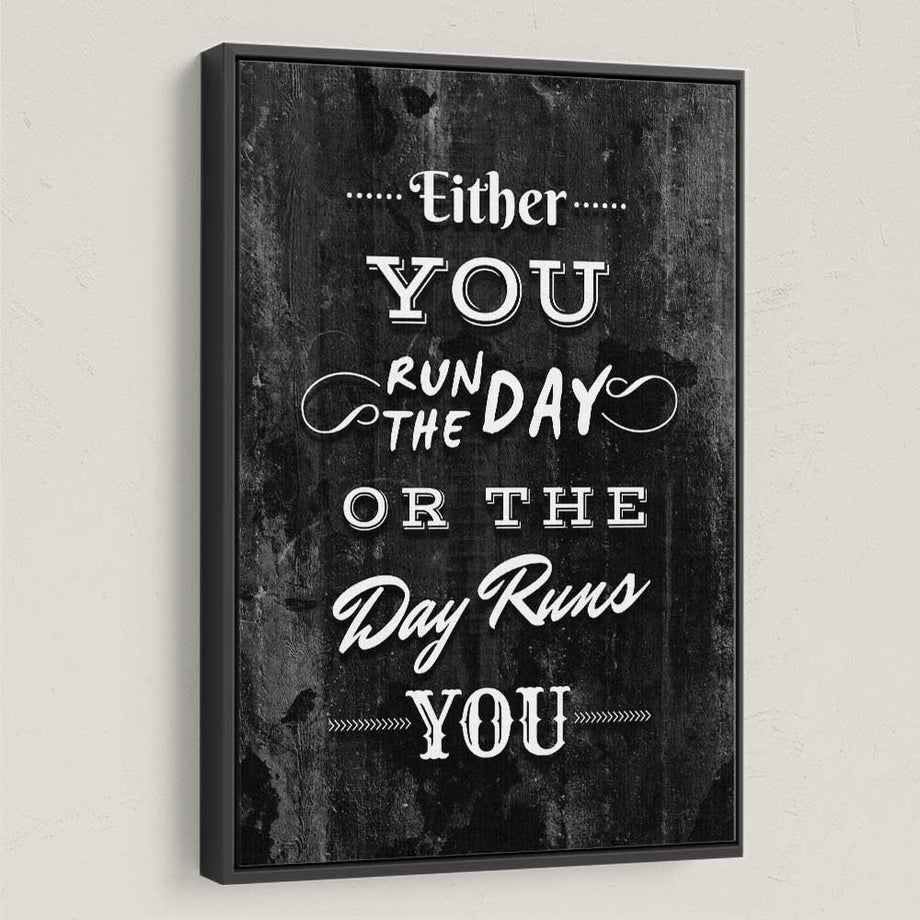 Run The Day Typography Canvas Art for Motivation by Symbolic Designs black frame