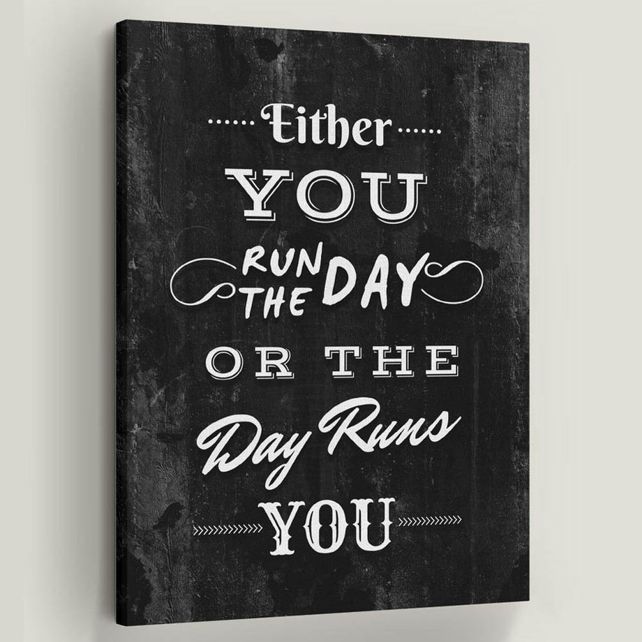 Run the Day décor Entrepreneur Passion Mindset motivational inspirational art artwork prints on canvas wall giclees for home gym office by Symbolic Designs