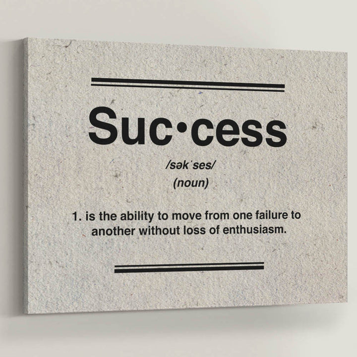 "Failure is the road to Success. Introducing ""Success Definition"" a part of our Inspirational Art Collection."