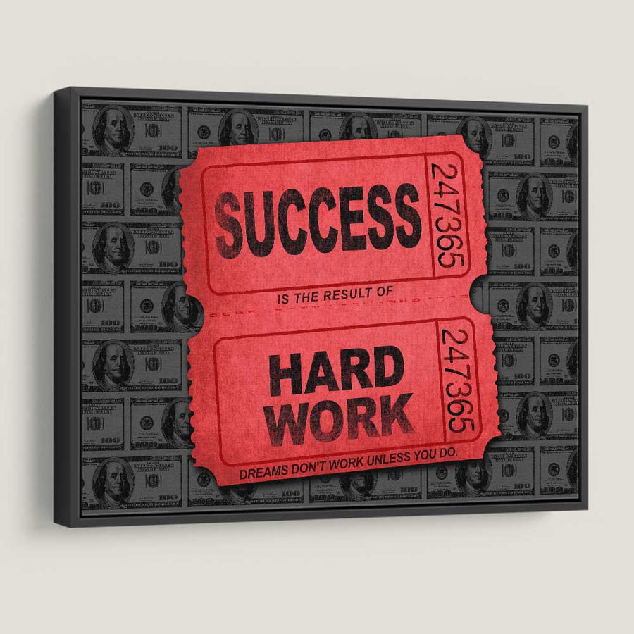 Success hard Work Ticket Canvas Art