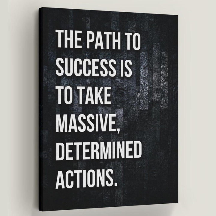 Path To Success Inspirational Canvas Art by Symbolic Designs. There is no Success without Action. Introducing Path to Success a part of our Inspirational Art Collection