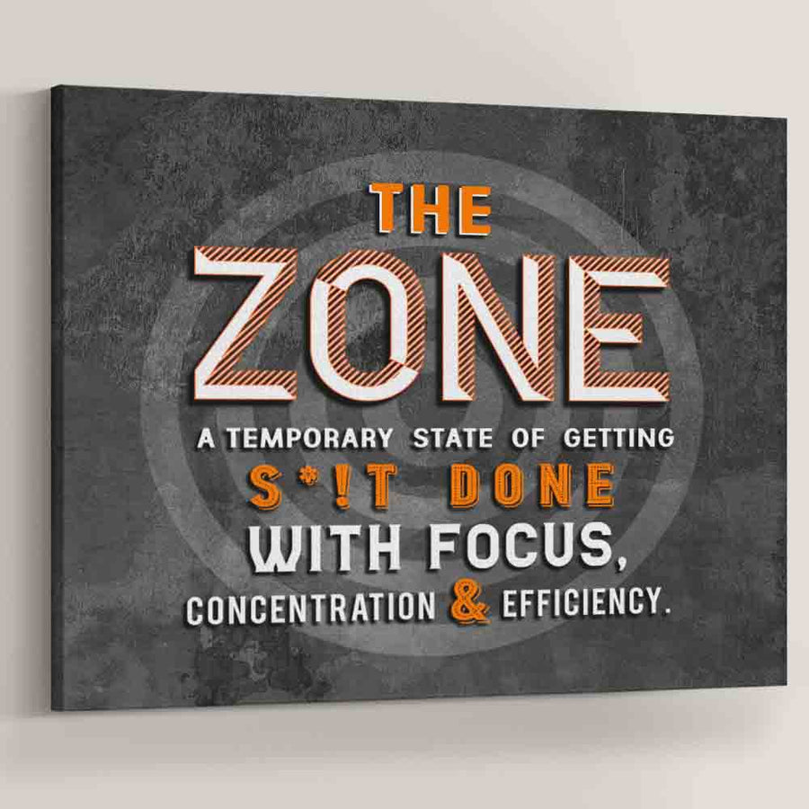 In the Zone Motivational Art