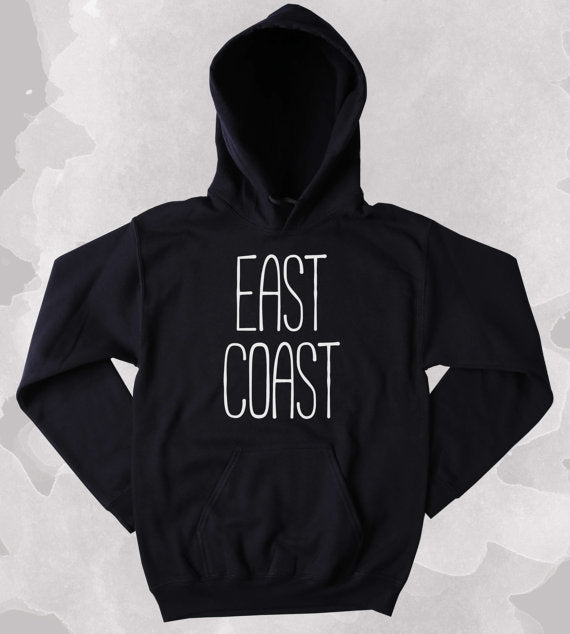 East Coast Hoodie Hip Hop Rap New York Boston Sweatshirt Tumblr Clothing-Z177