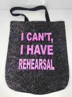 """Rehearsal"" Tote - Pink on black"