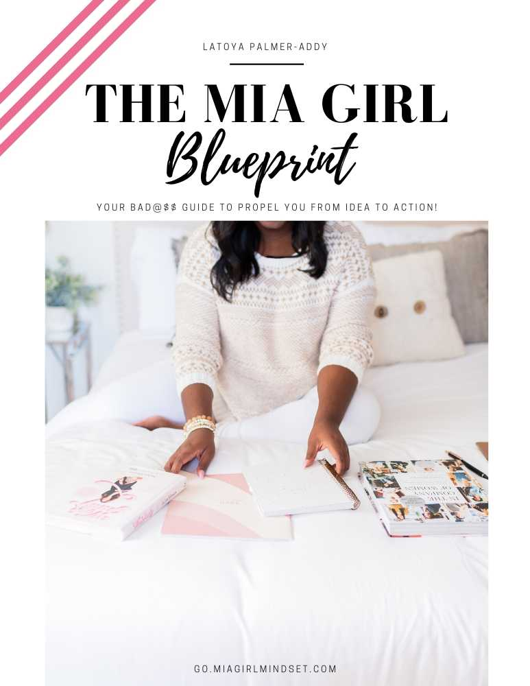 The MIA Girl Blueprint