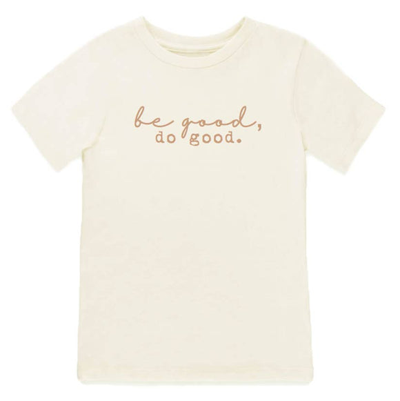 Be Good, Do Good Tee