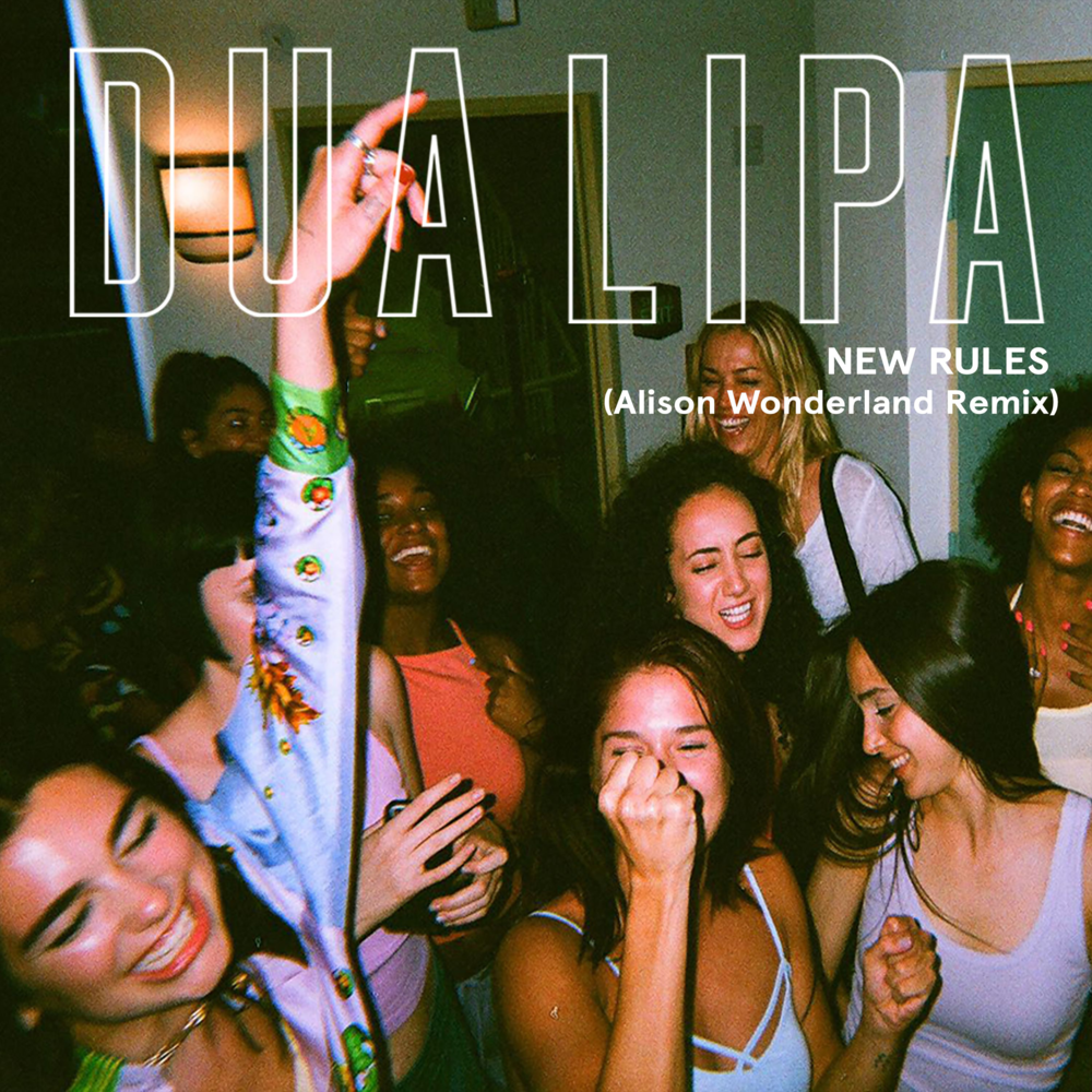 New Rules (Alison Wonderland Remix) - Single - Dua Lipa