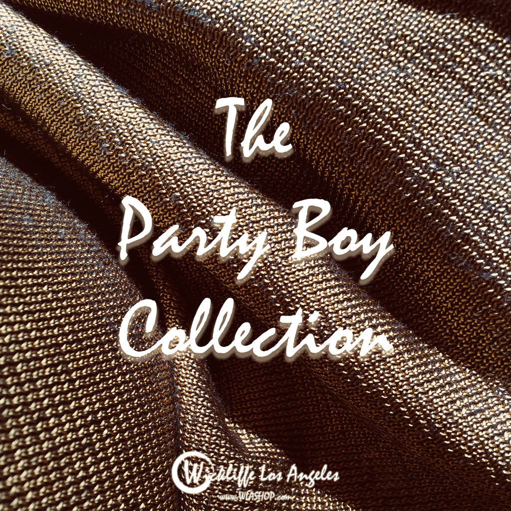 WIckliffe Los Angeles Party Boy Collection