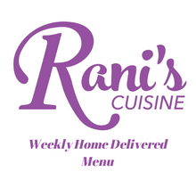 Load image into Gallery viewer, Rani's Weekly Home Delivered Menu