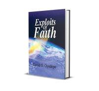 Exploits Of Faith