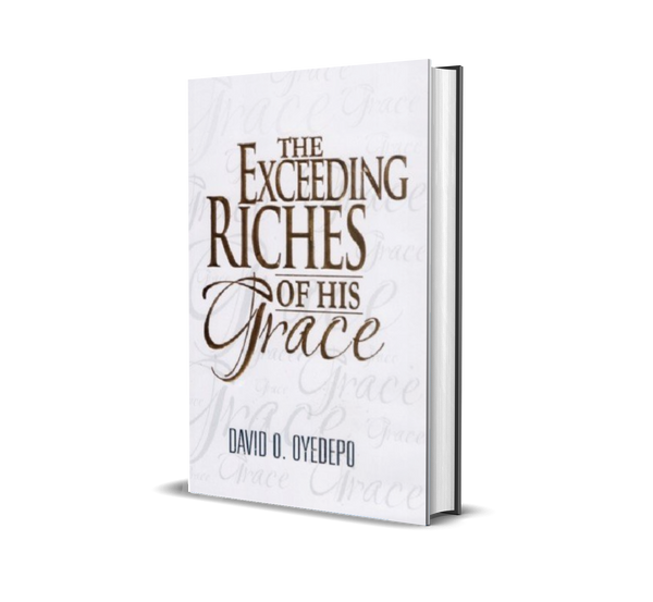 The Exceeding Riches Of His Grace