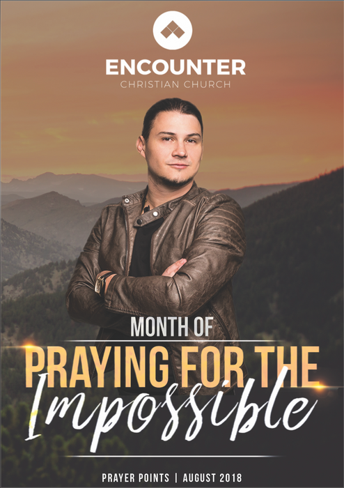 Praying For The Impossible - Prayer Declarations