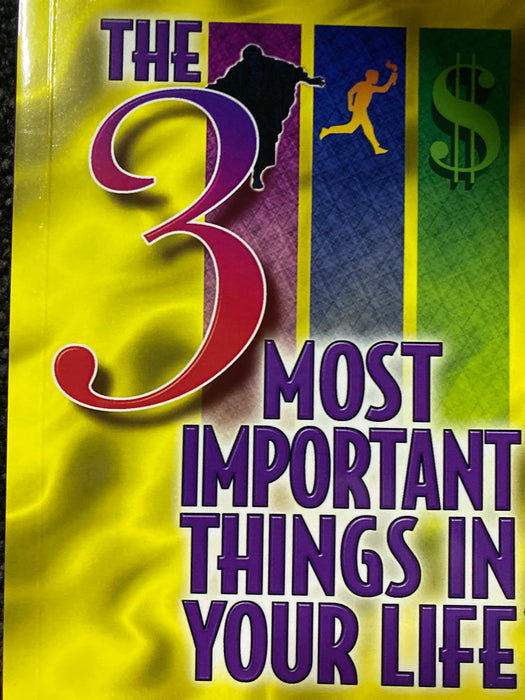 The 3 Most Important Things In Your Life- Mick Murdock
